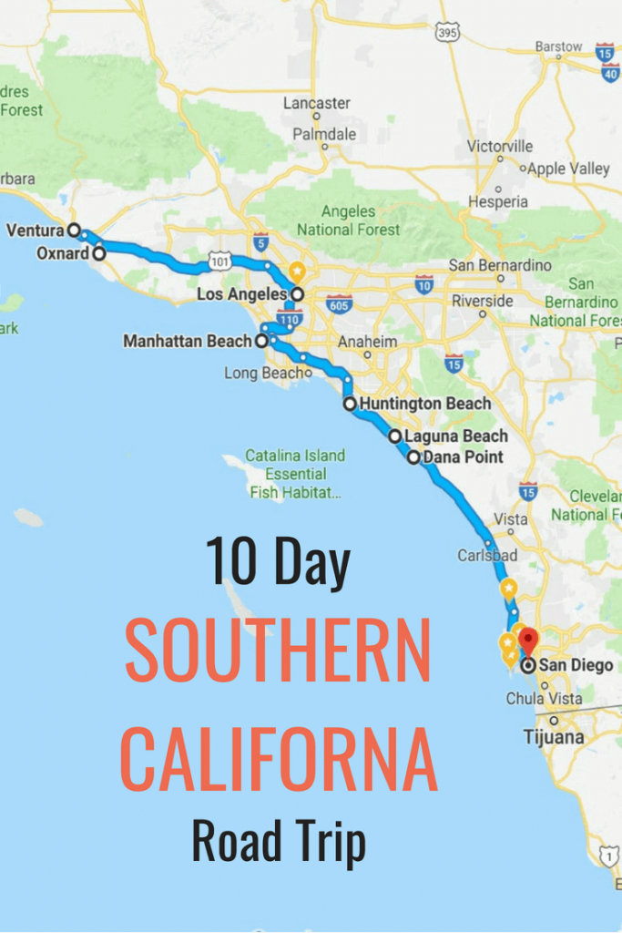10 Day Itinerary - Best Places To Visit In Southern California - Southern California Attractions Map