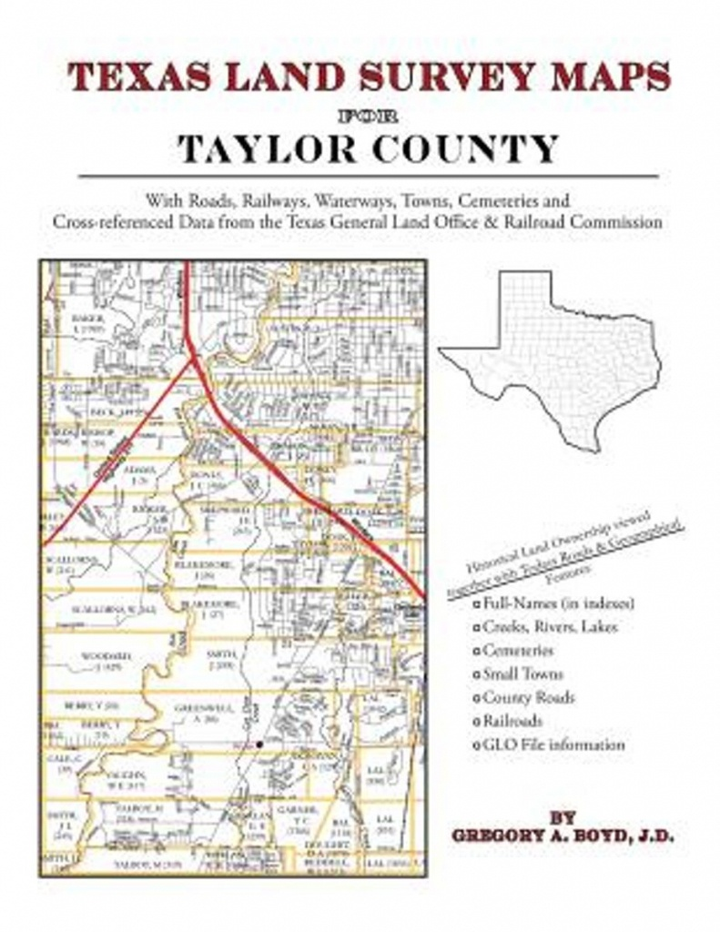 Bol | Texas Land Survey Maps For Taylor County, Gregory A Boyd - Texas Land Survey Maps
