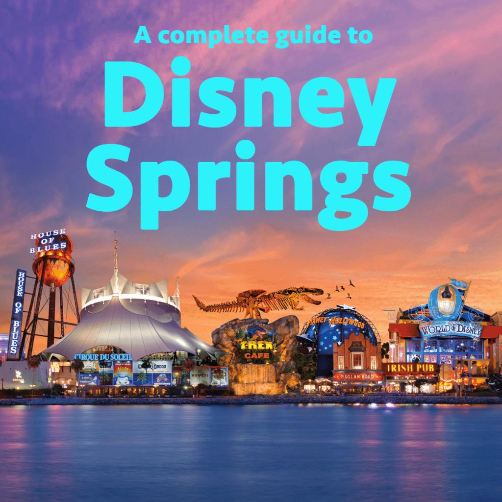 Disney Springs | Wdw Prep School - Map Of Disney Springs Florida