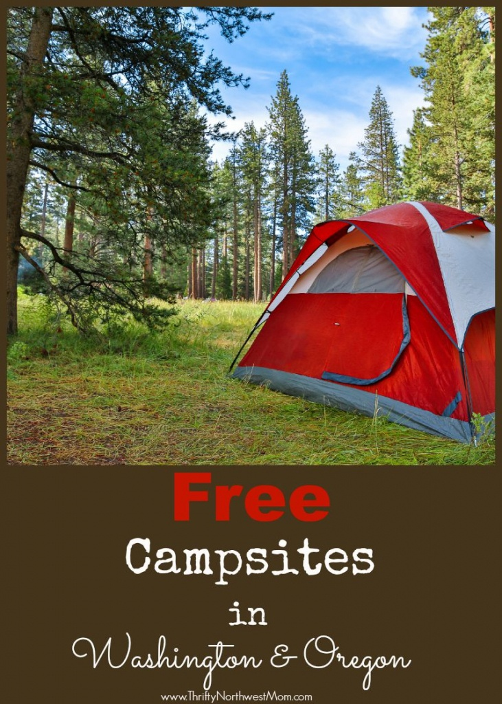 Free Camping - Washington And Oregon Sites You Can Stay At For Free - Free Camping California Map
