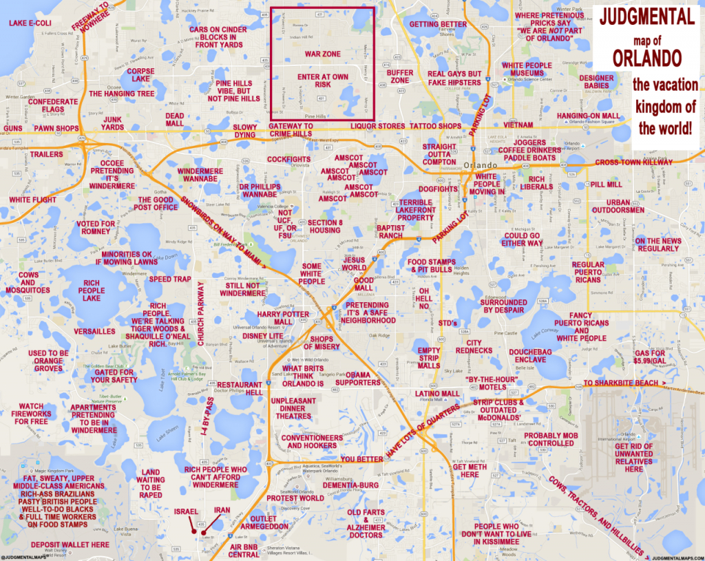"""Judgmental Maps"""" Takes On Orlando With Hilariously Offensive Results - Map Of The Villages Florida Neighborhoods"""