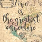 Love Is The Greatest Adventure 8X10 Vintage Map Printable | Etsy   Vintage Map Printable