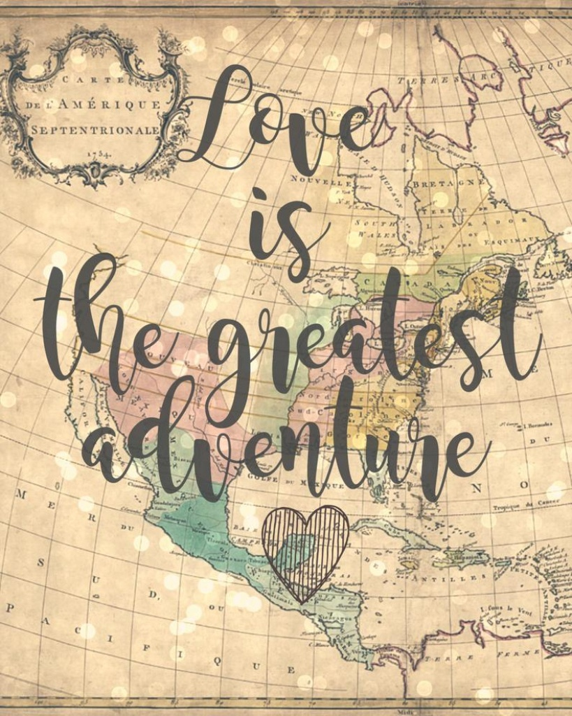 Love Is The Greatest Adventure 8X10 Vintage Map Printable   Etsy - Vintage Map Printable