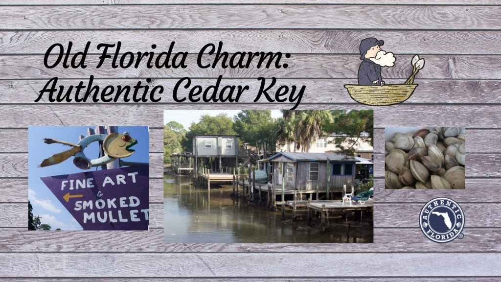 Old Florida Charm: Authentic Cedar Key   Authentic Florida - Cypress Key Florida Map
