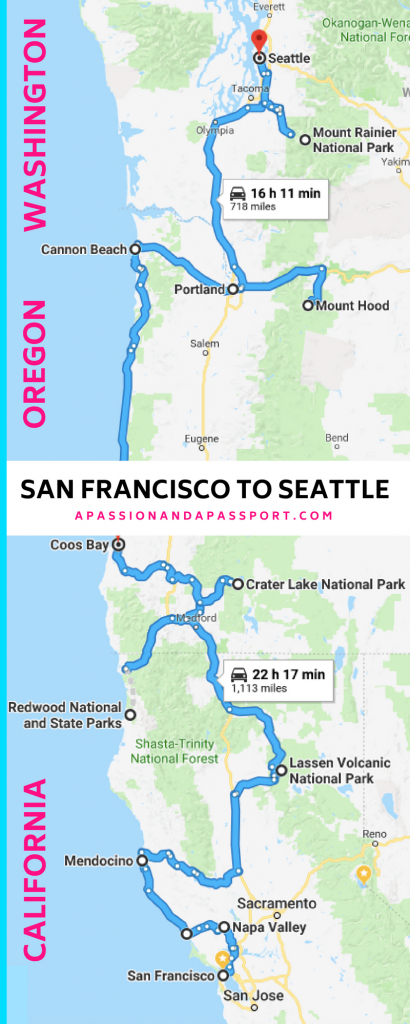 San Francisco To Seattle Road Trip Itinerary: The Pacific Northwest - Seattle To California Road Trip Map