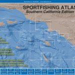 Sportfishing Atlas Southern California Edition   Baja Directions   Southern California Fishing Spots Map