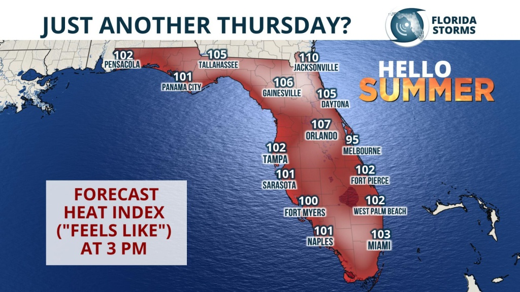 "Summer Arrives, But It's Just ""Thursday"" To Floridians - Florida Storms - Florida Heat Index Map"