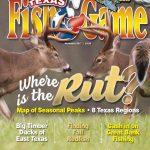 Texas Fish & Game November 2017Texas Fish & Game   Issuu   Texas Rut Map 2017