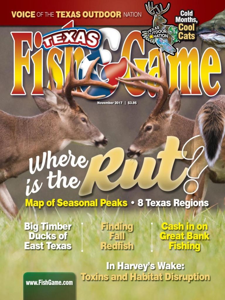 Texas Fish & Game November 2017Texas Fish & Game - Issuu - Texas Rut Map 2017