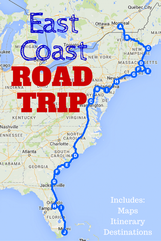 The Best Ever East Coast Road Trip Itinerary | Road Trip Ideas - California To Florida Road Trip Map