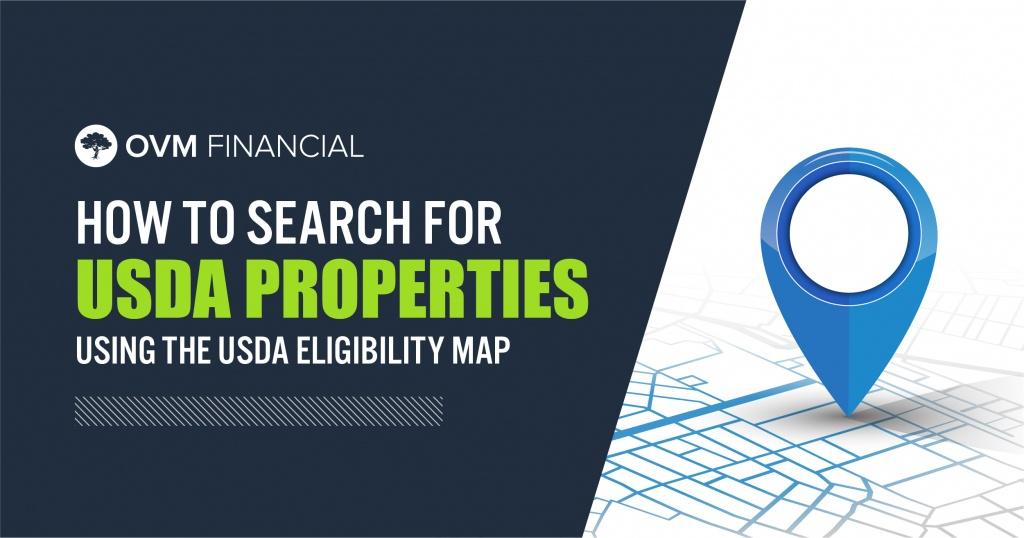 Usda Eligibility Map Is Key Before Looking For A No Money Down Home - Usda Eligibility Map Texas